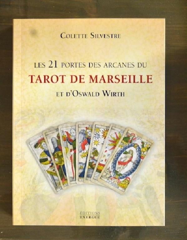 Les 21 Portes des Arcanes du Tarot de Marseille